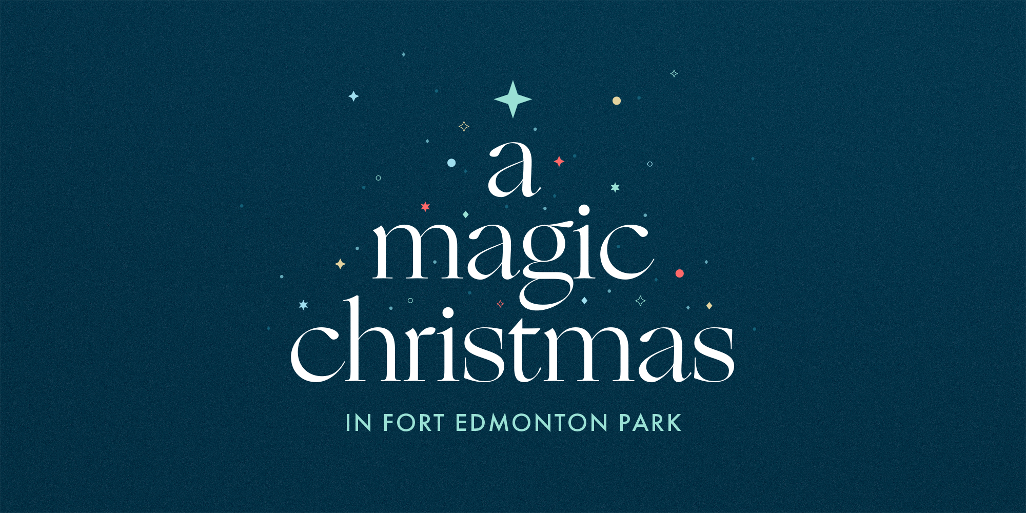 A Magic Christmas in Fort Edmonton Park