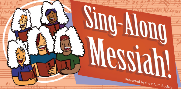 The Second Annual Sing-Along Messiah